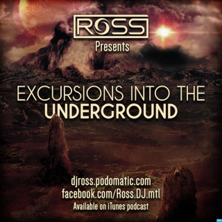 DJ Ross: Excursions Into the Underground