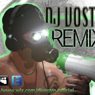 DJ VOSTRO REMIX's Podcast