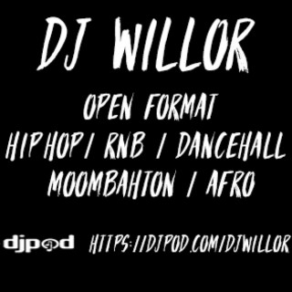 DJ WILLOR #ON THE MIX