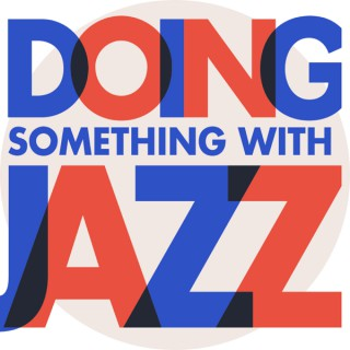 Doing Something with Jazz
