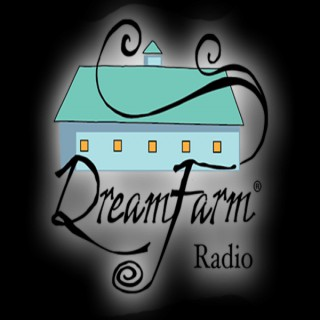 DreamFarm Radio Shows
