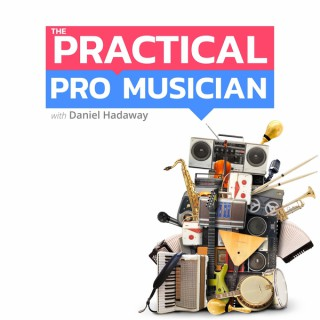 The Practical Pro Musician