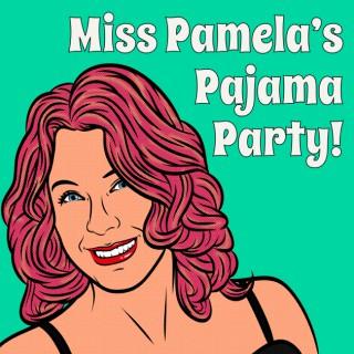 Miss Pamela's Pajama Party!