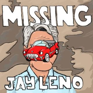Missing Jay Leno
