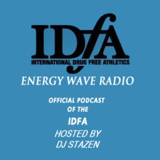 Energy Wave Radio hosted by Dj Stazen (THE OFFICIAL PODCAST OF THE IDFA)