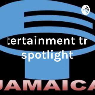 Entertainment Trail Spotlight