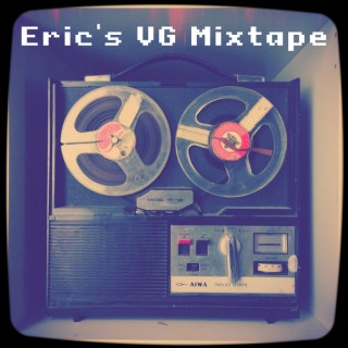 Eric's VG Mixtape