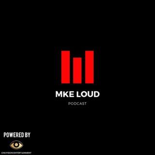 MKE Loud Hip-Hop/R&B
