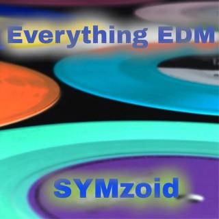 Everything EDM