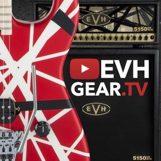 EVH Gear TV – The Eddie Van Halen Podcast