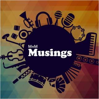 MnM Musings