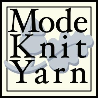 ModeKnit Yarn Podcast