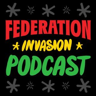 Federation Invasion Podcast