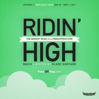FeedOffRap.com Presents Ridin High Radio