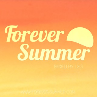 Forever Summer - The Best of Soulful and Beach House