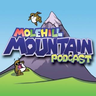 Molehill Mountain Podcast