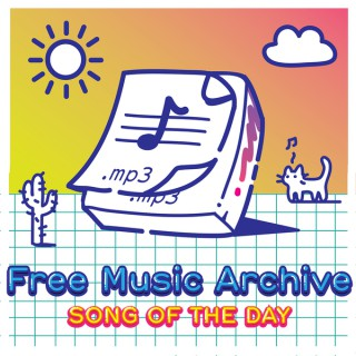 Free Music Archive Song of the Day Podcast