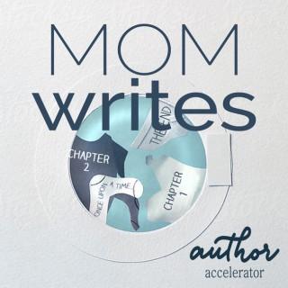 Mom Writes