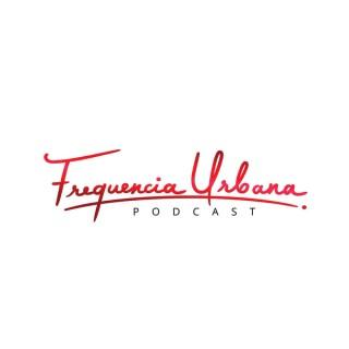 Frequencia Urbana El Podcast