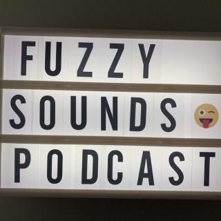 Fuzzy Sounds Podcast