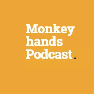 Monkeyhands Podcast