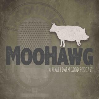 MooHawg The Podcast