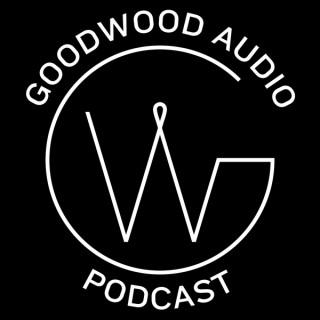 Goodwood Audio Podcast