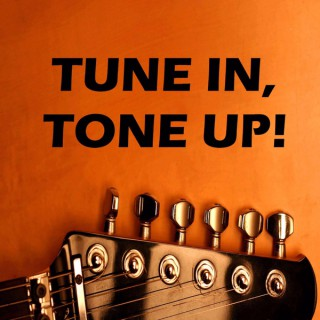 Guitar Lessons with Tune in, Tone up!