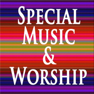 Happy Valley Church - Special Music & Worship