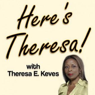 Here's Theresa!