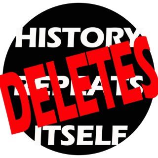 History Deletes Itself