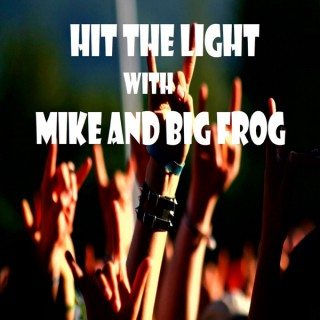 Hit the Light with Mike and Big Frog