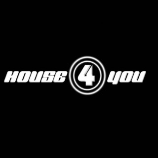 House 4 You Session