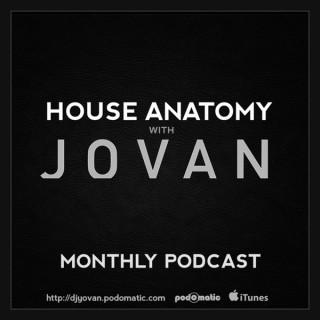 House Anatomy with Jovan