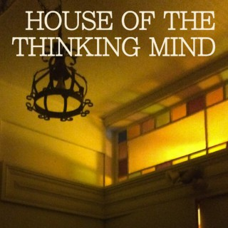House of the Thinking Mind - Deep Progressive House Mixes
