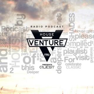 House Venture pres. QUEST