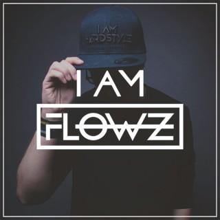 I AM FLOWZ