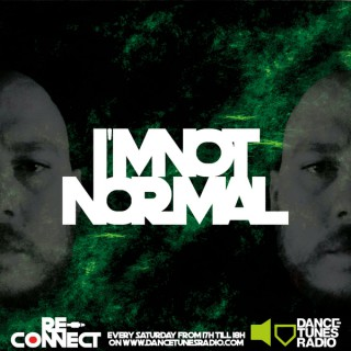 I'm NOT Normal/RadioPodcast By RE-Connect