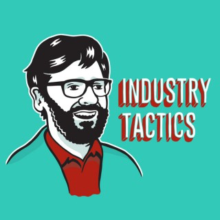 INDUSTRY TACTICS with FRIENDLY RICH