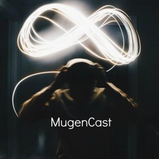 MugenCast