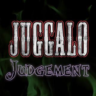 Juggalo Judgment