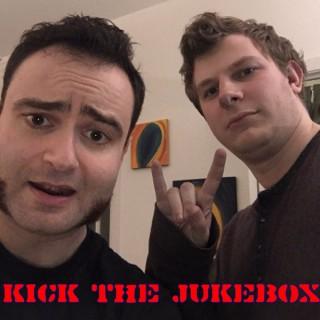 Kick The Jukebox
