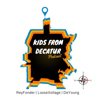 Kids From Decatur Podcast