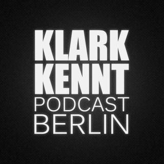 Klark Kennt Podcast Berlin