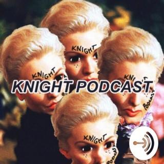 Knight Podcast