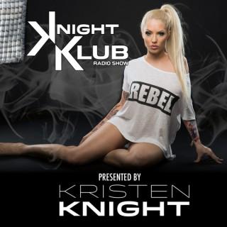 Kristen Knight : Knight Klub Radio