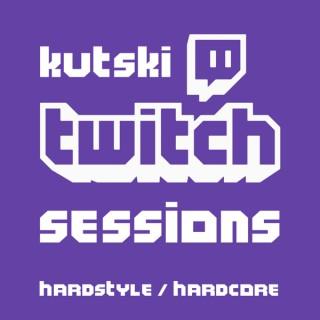 Kutski Twitch Sessions