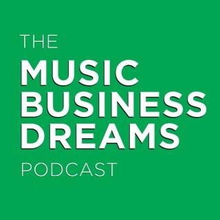 Music Business Dreams