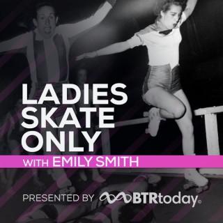Ladies Skate Only
