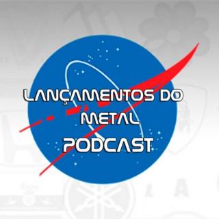 Lançamentos do Metal Podcast